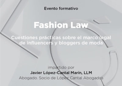 "Evento formativo ""Fashion Law"" celebrado por López Cantal Abogados"
